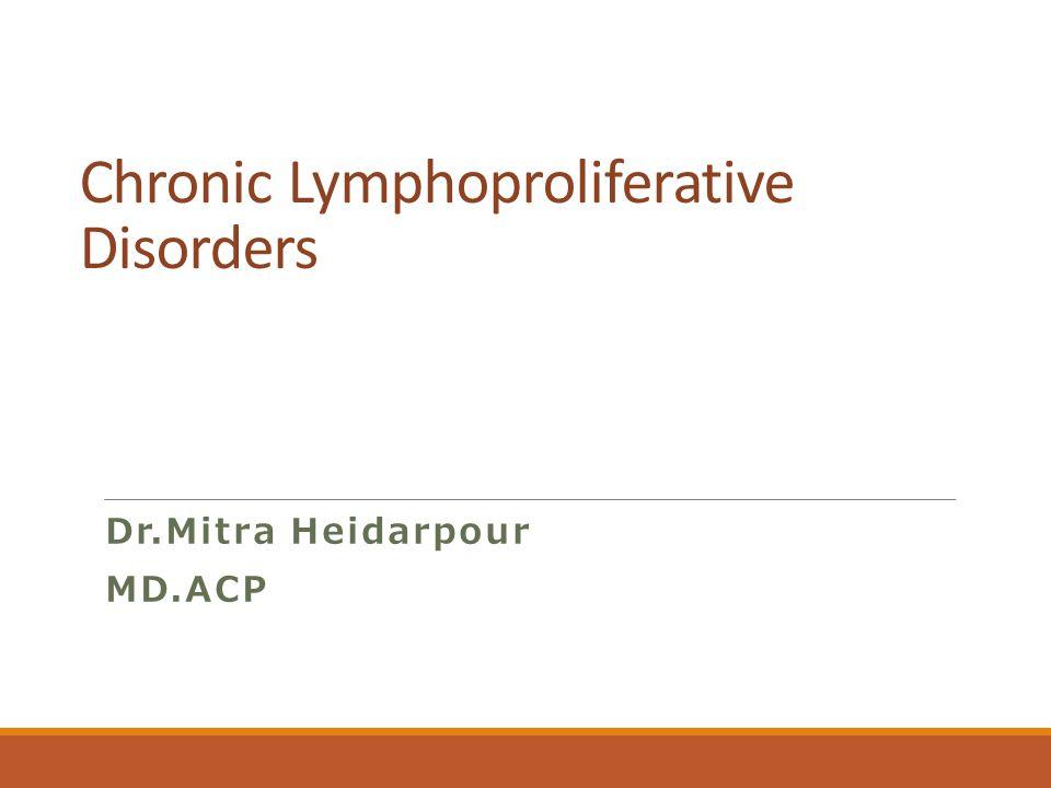 Chronic Lymphoproliferative Disorders