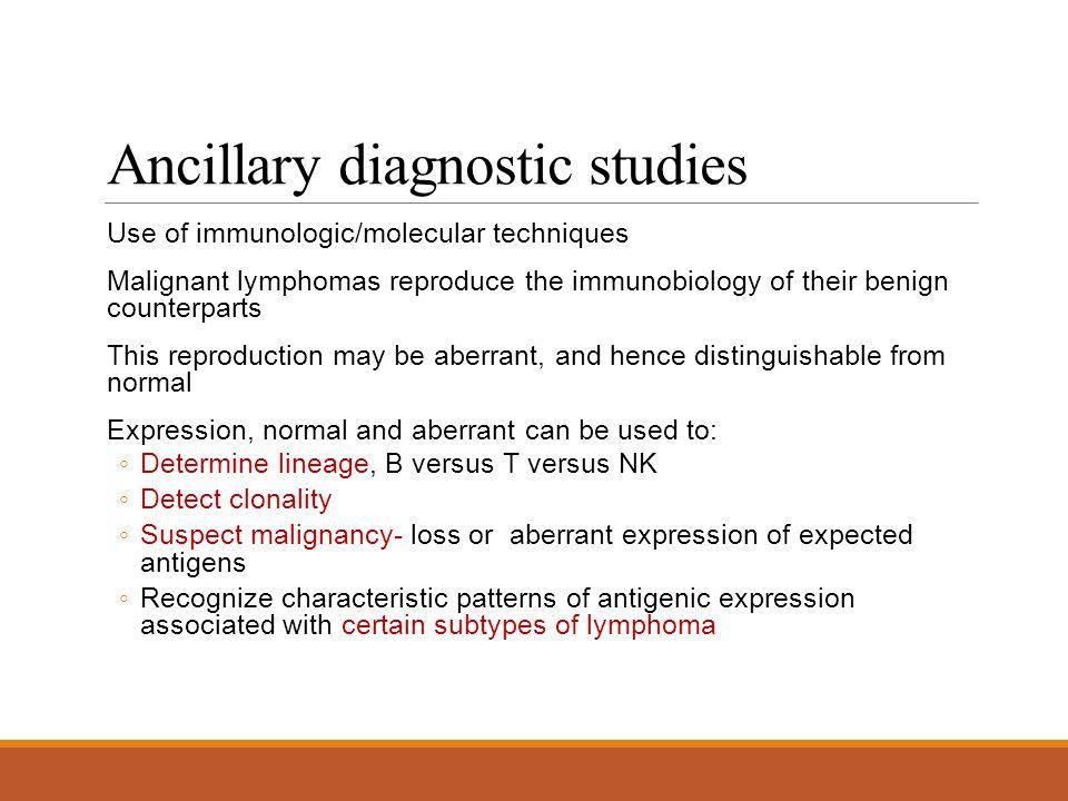 Ancillary diagnostic studies
