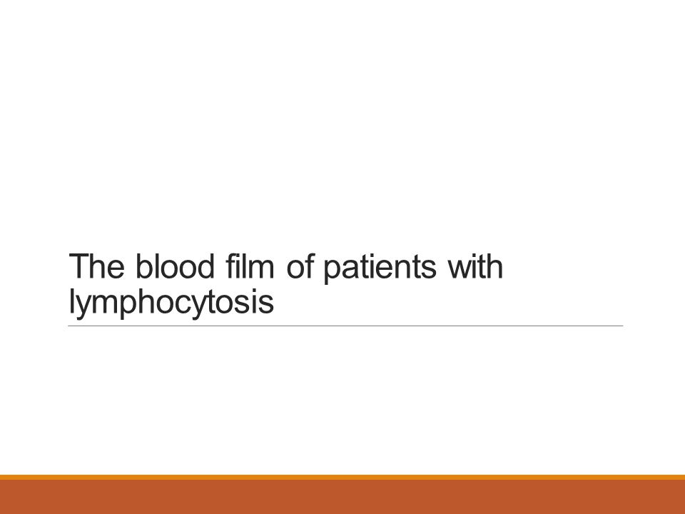 The blood film of patients with lymphocytosis