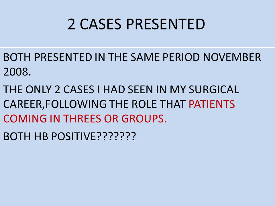 2 CASES PRESENTED
