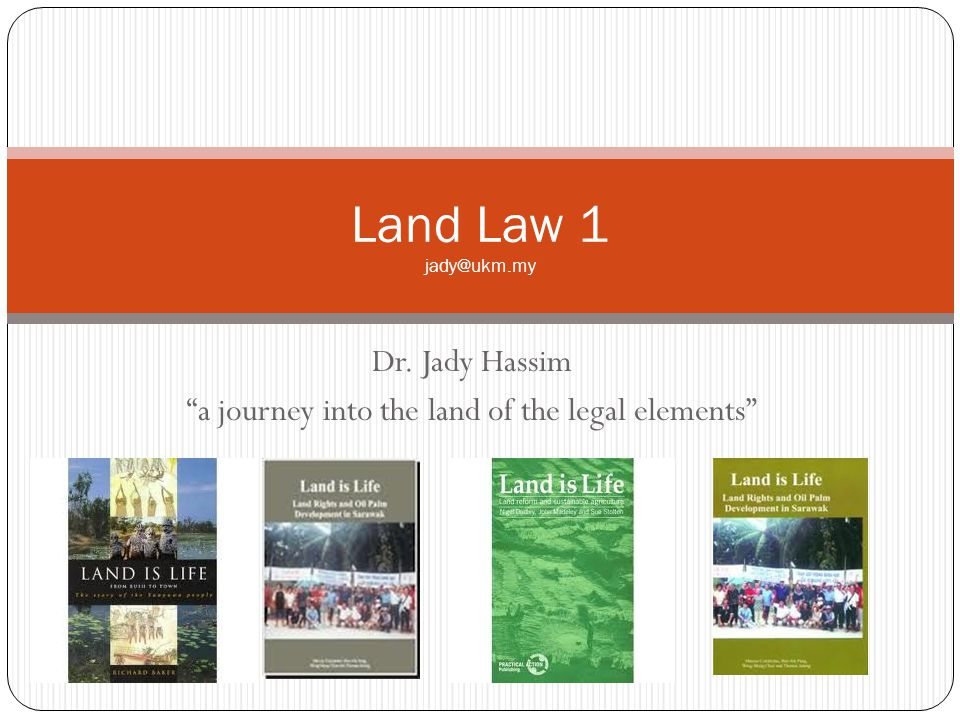 Dr. Jady Hassim a journey into the land of the legal elements