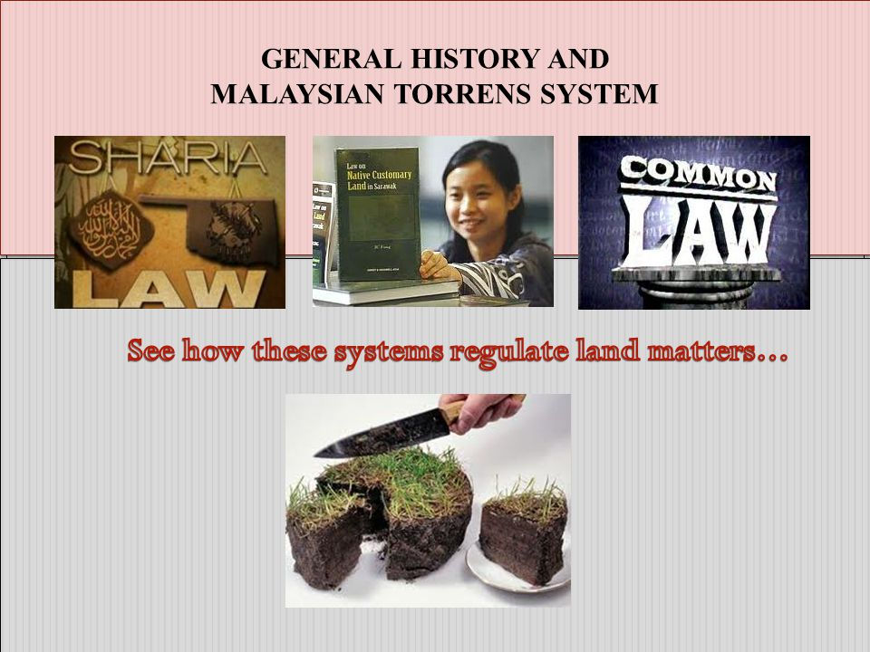 MALAYSIAN TORRENS SYSTEM See how these systems regulate land matters…