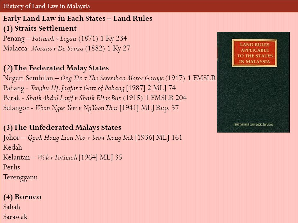 Early Land Law in Each States – Land Rules (1) Straits Settlement
