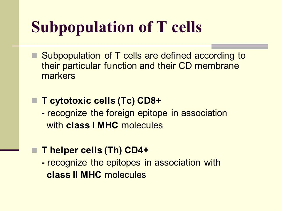 Subpopulation of T cells