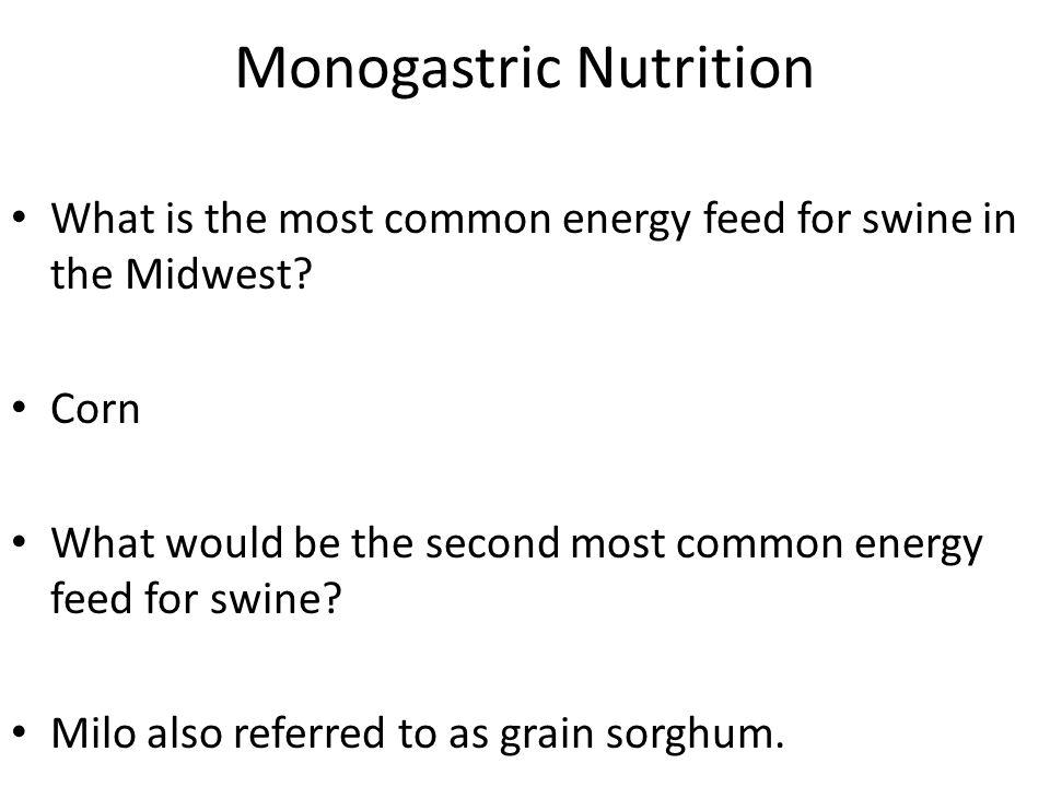 Monogastric Nutrition