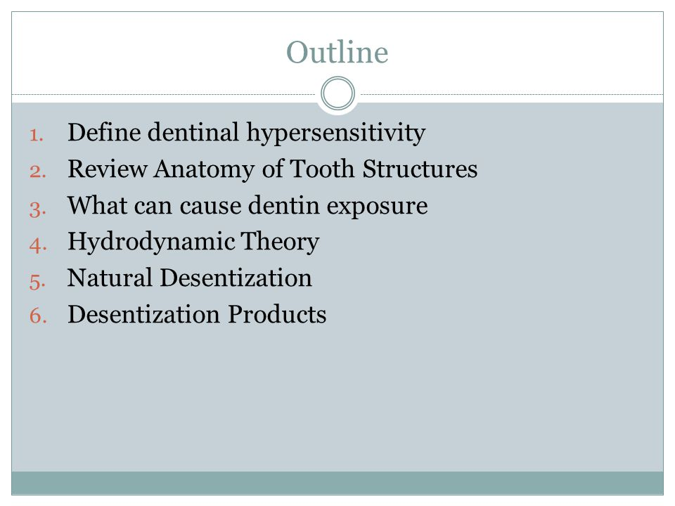 Outline Define dentinal hypersensitivity