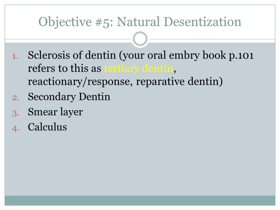 Objective #5: Natural Desentization
