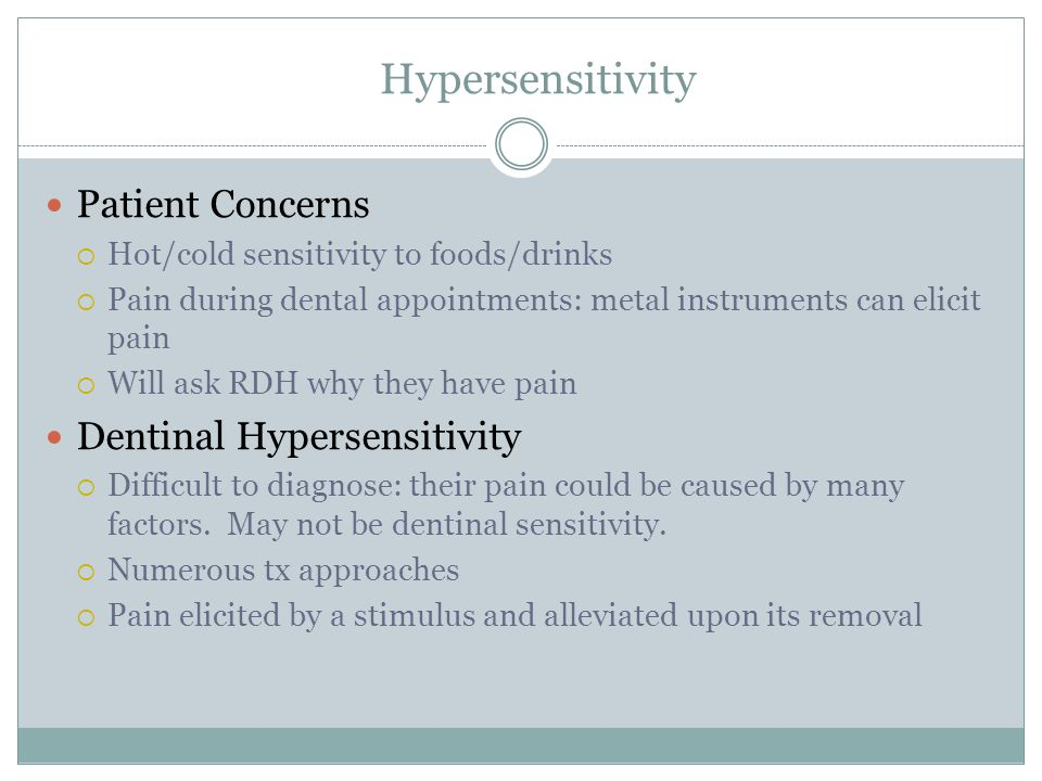 Hypersensitivity Patient Concerns Dentinal Hypersensitivity