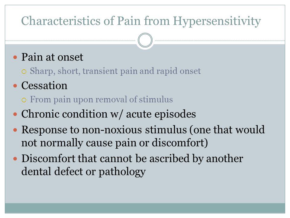 Characteristics of Pain from Hypersensitivity