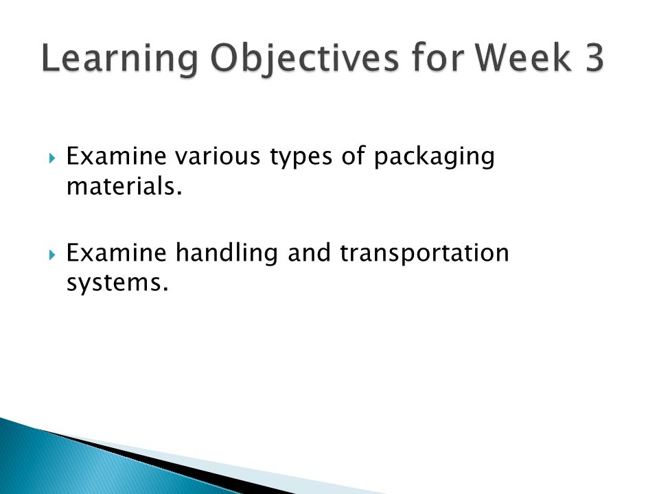 Learning Objectives for Week 3
