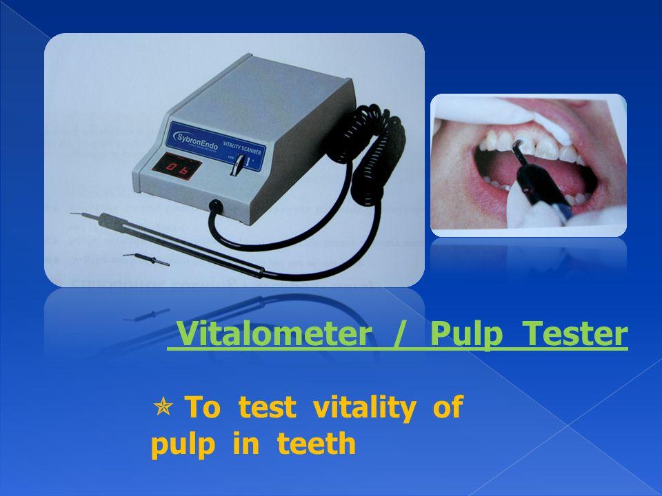 Vitalometer / Pulp Tester