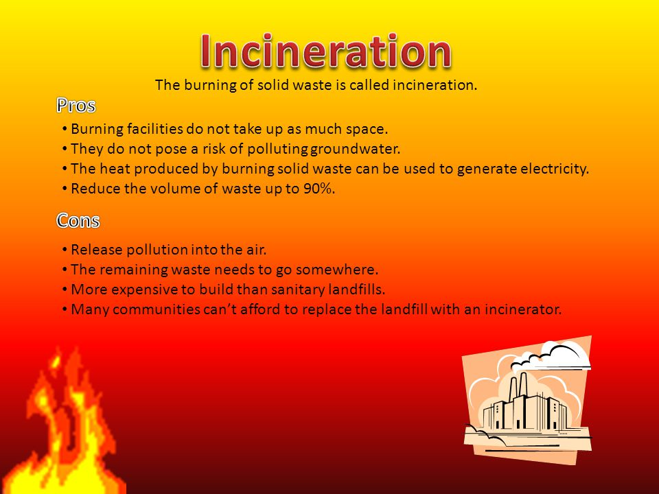 Incineration Pros Cons