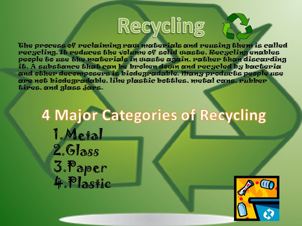 4 Major Categories of Recycling
