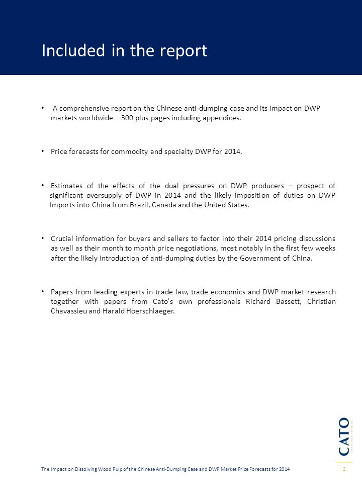 Included in the report A comprehensive report on the Chinese anti-dumping case and its impact on DWP.