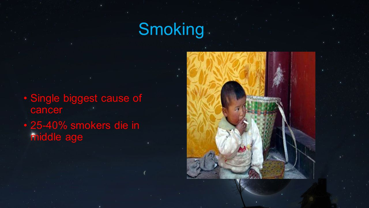 Smoking Single biggest cause of cancer
