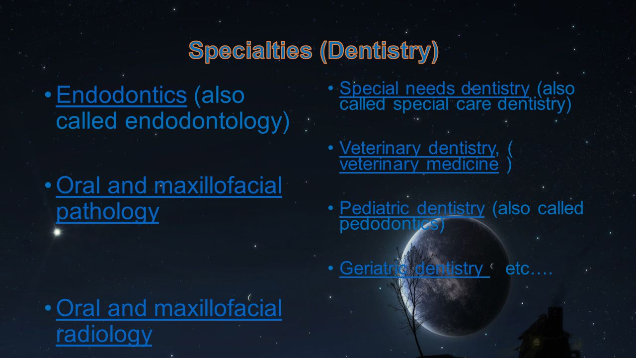Specialties (Dentistry)