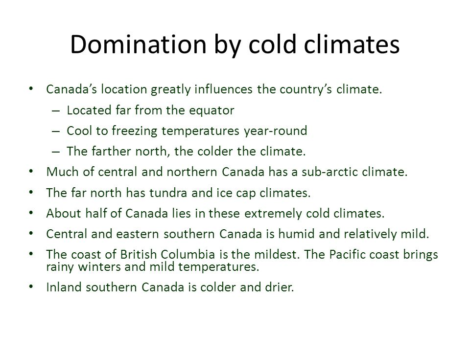 Domination by cold climates