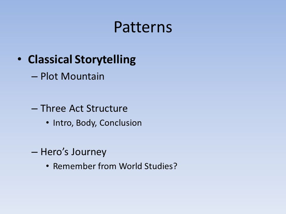 Patterns Classical Storytelling Plot Mountain Three Act Structure