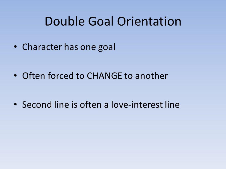 Double Goal Orientation