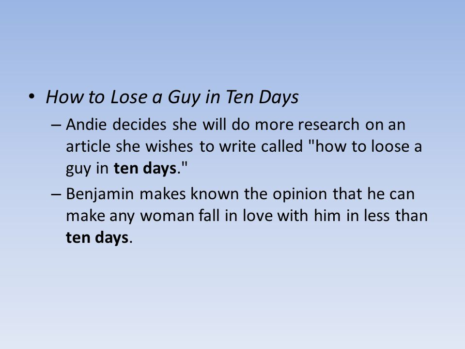 How to Lose a Guy in Ten Days