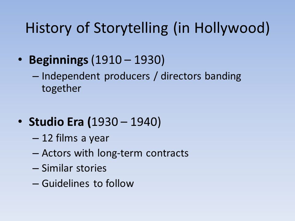 History of Storytelling (in Hollywood)