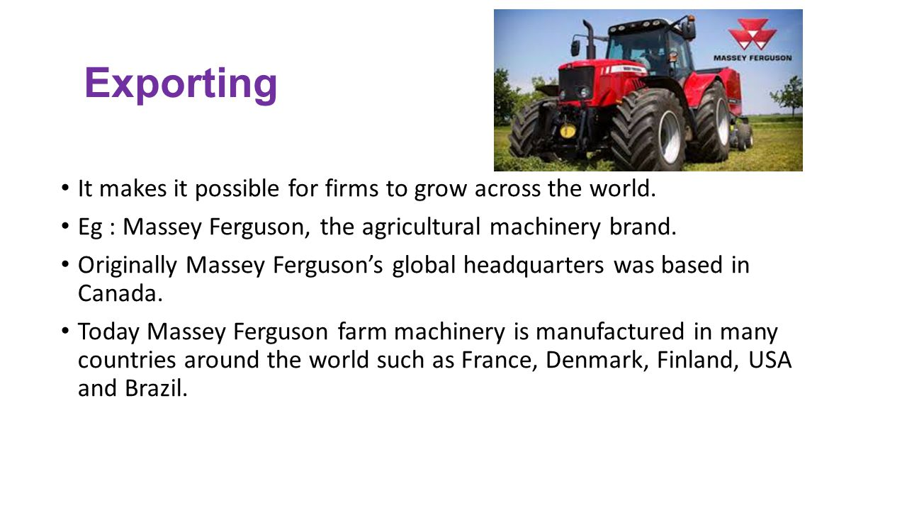 Exporting It makes it possible for firms to grow across the world.