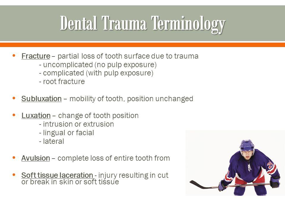 Dental Trauma Terminology
