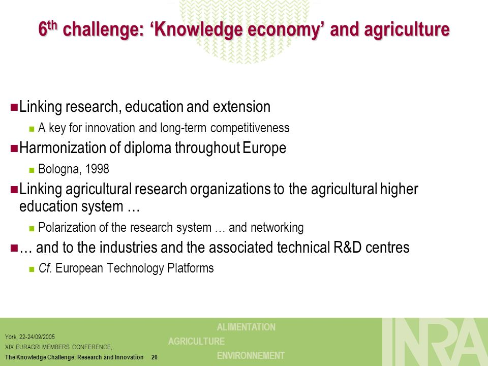 6th challenge: 'Knowledge economy' and agriculture
