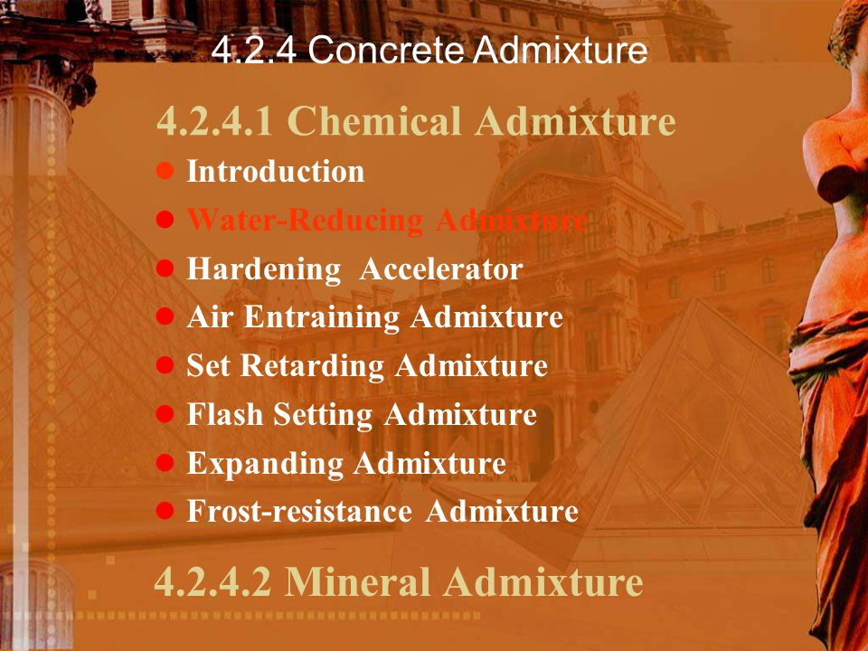 4.2.4.1 Chemical Admixture 4.2.4.2 Mineral Admixture
