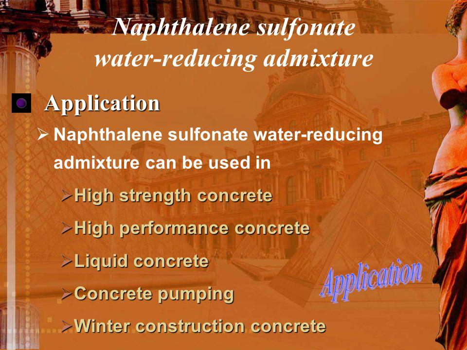 Naphthalene sulfonate water-reducing admixture