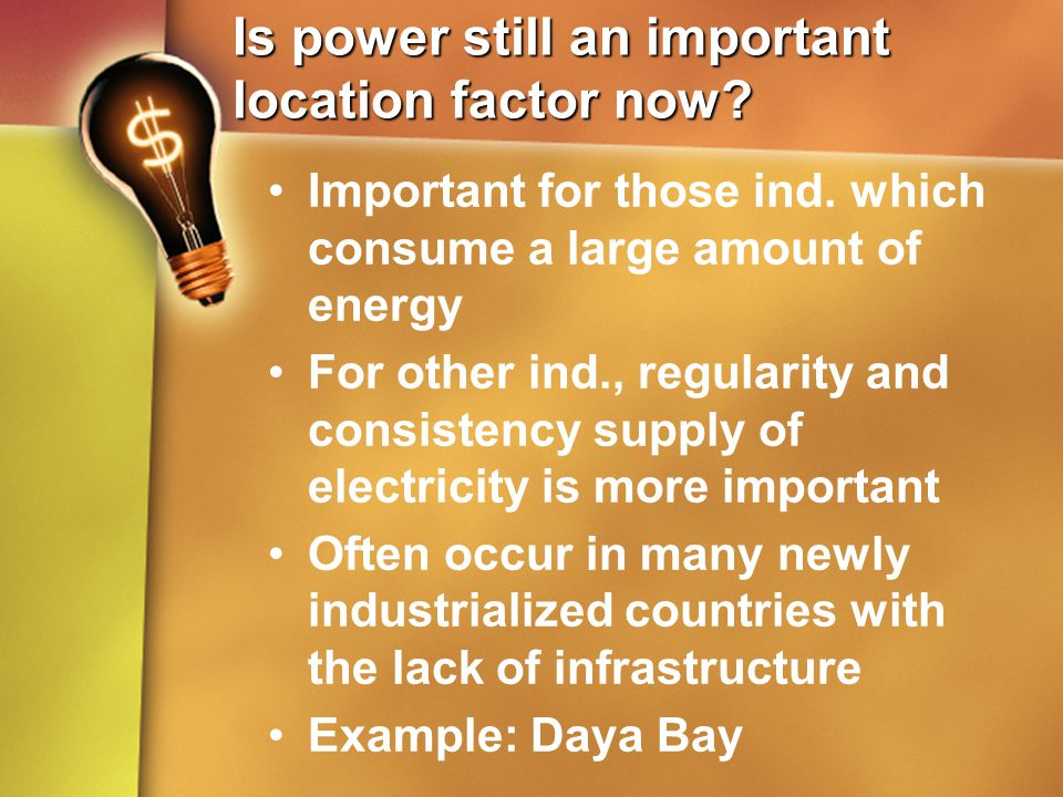 Is power still an important location factor now