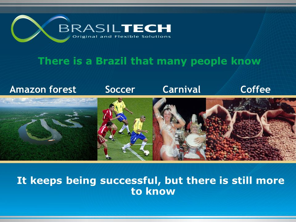 There is a Brazil that many people know