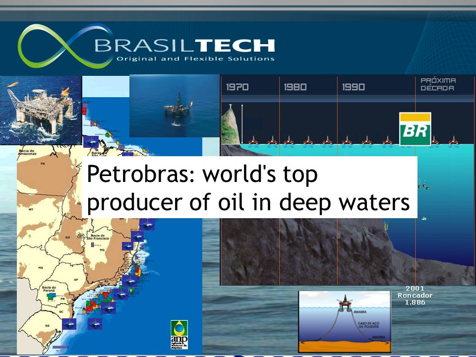 Petrobras: world s top producer of oil in deep waters