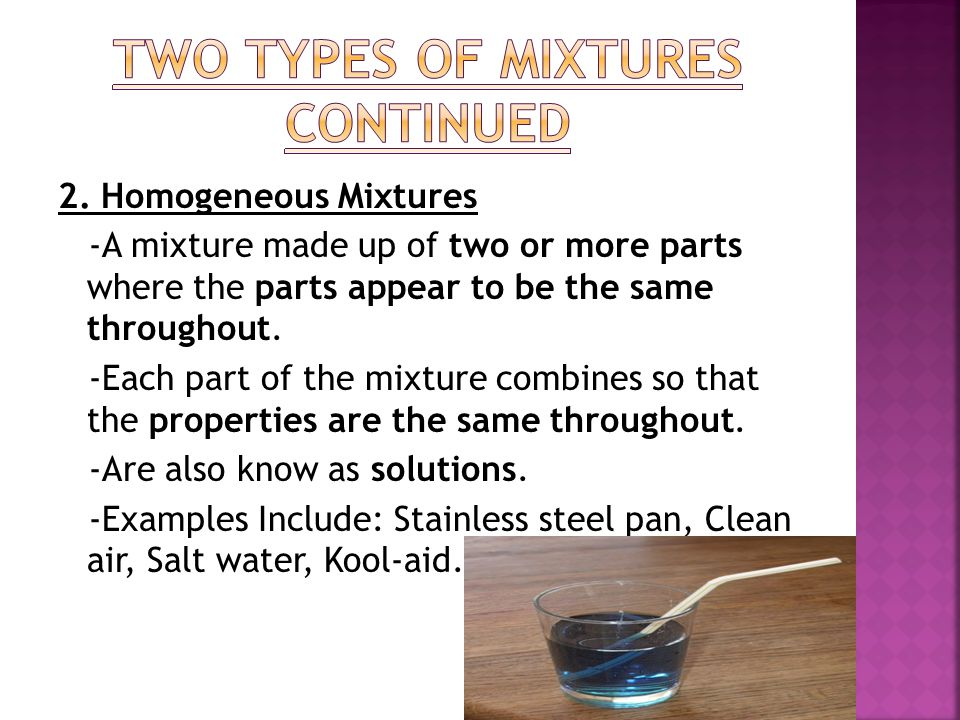 Two Types of Mixtures Continued