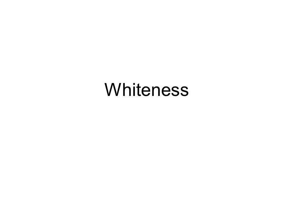 Whiteness