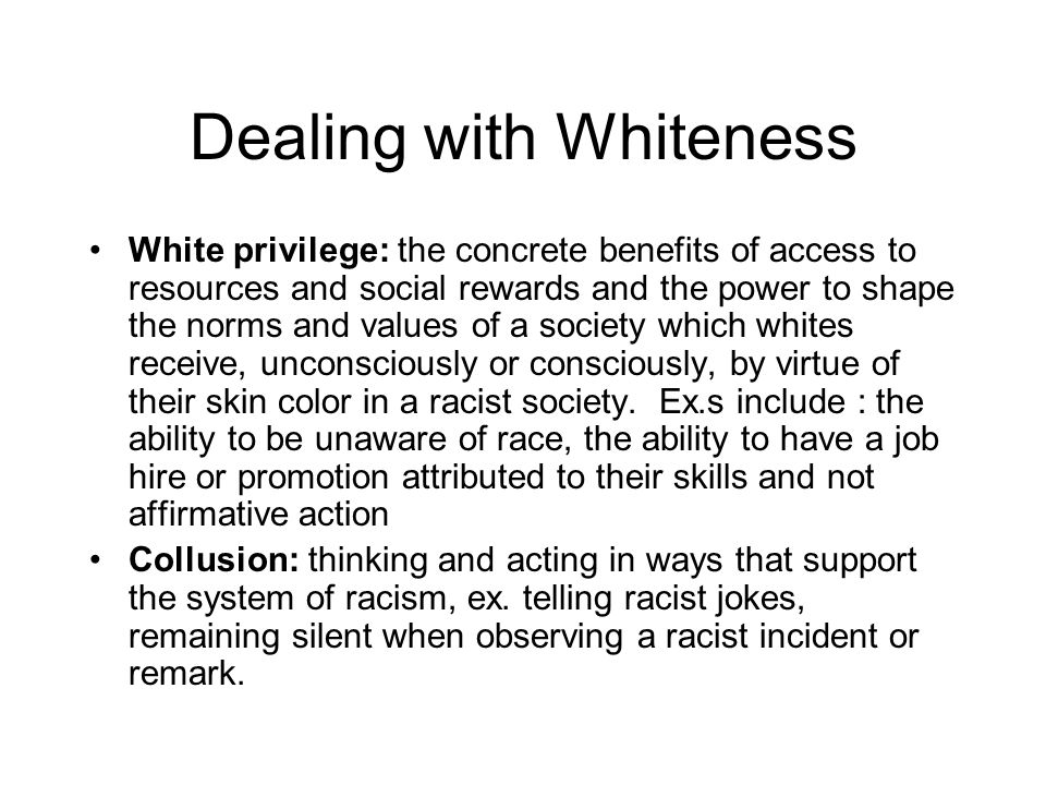 Dealing with Whiteness