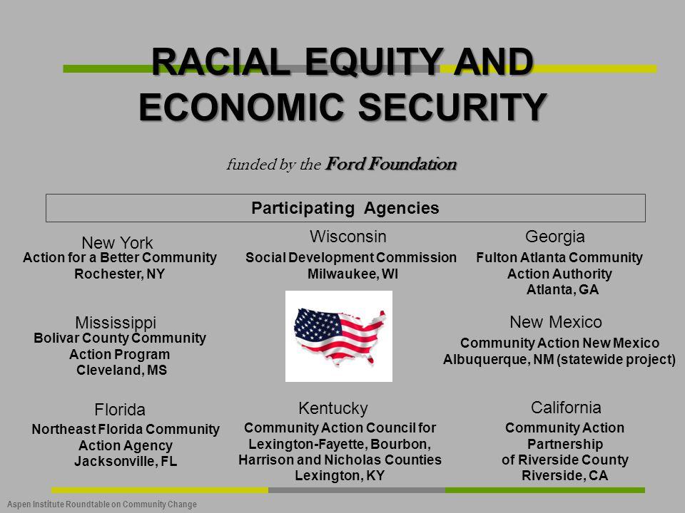 RACIAL EQUITY AND ECONOMIC SECURITY Participating Agencies