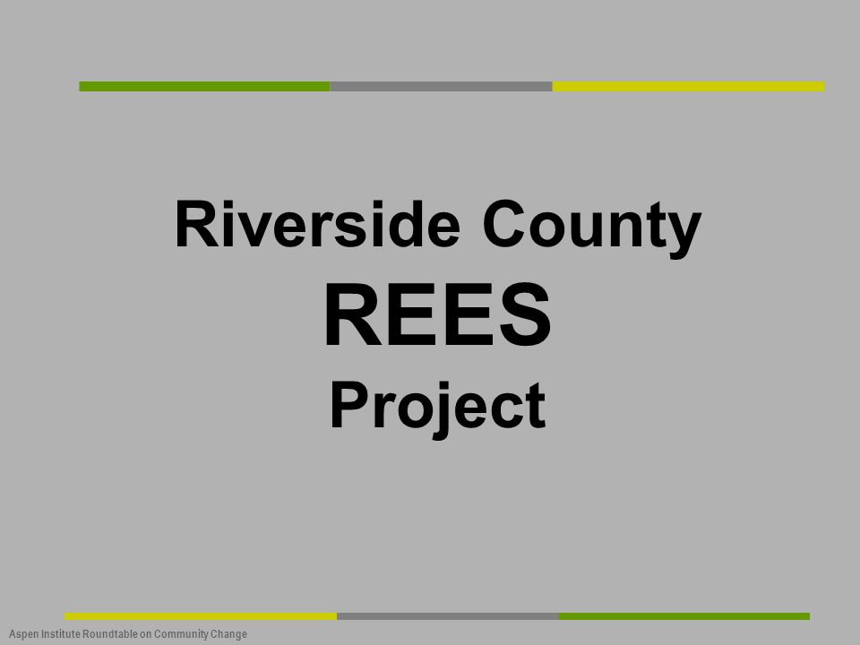 Riverside County REES Project