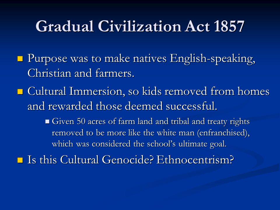 Gradual Civilization Act 1857