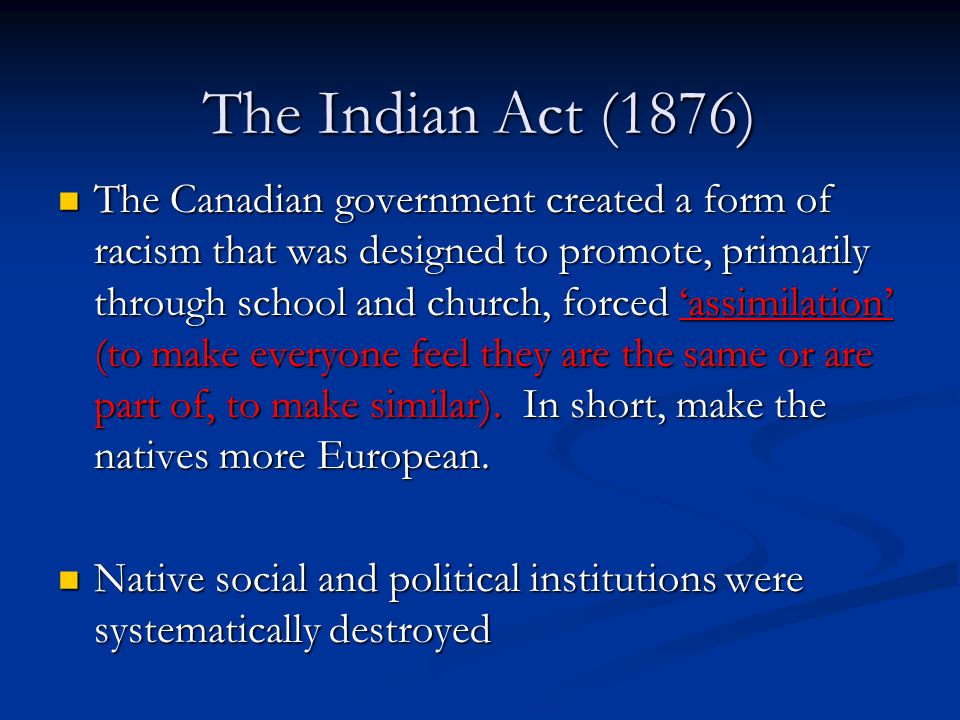 The Indian Act (1876)