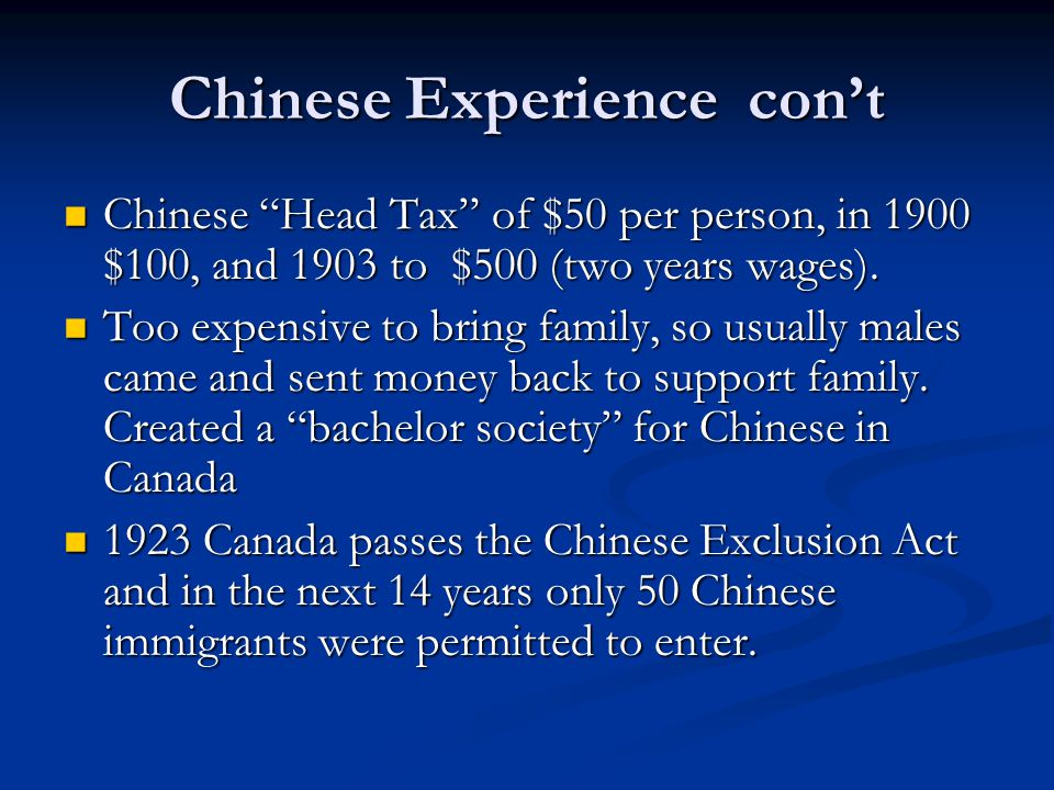 Chinese Experience con't