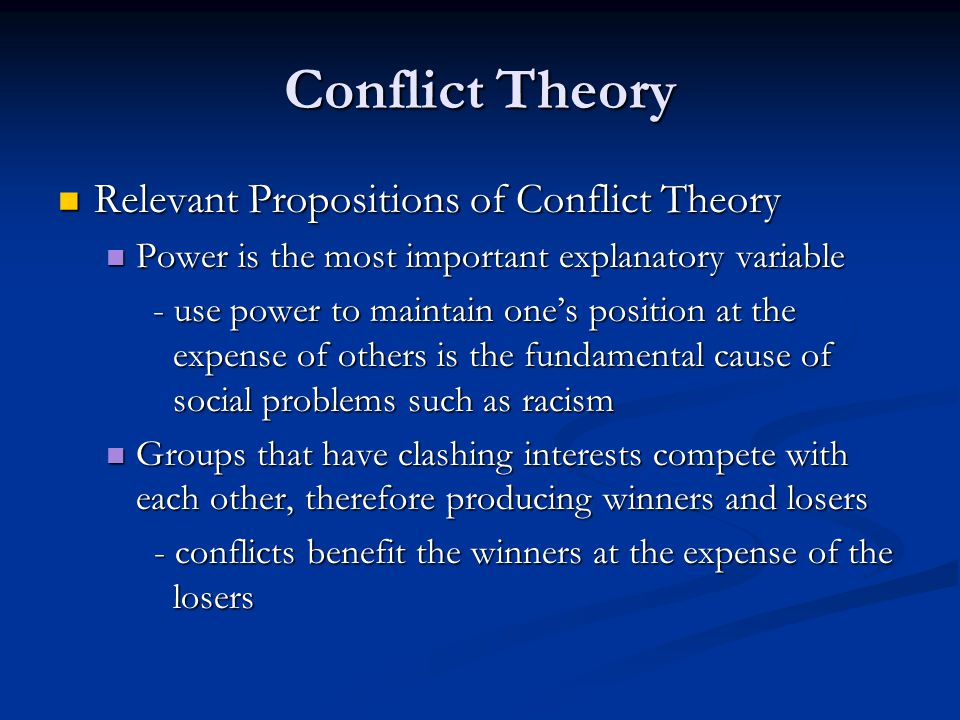 Conflict Theory Relevant Propositions of Conflict Theory