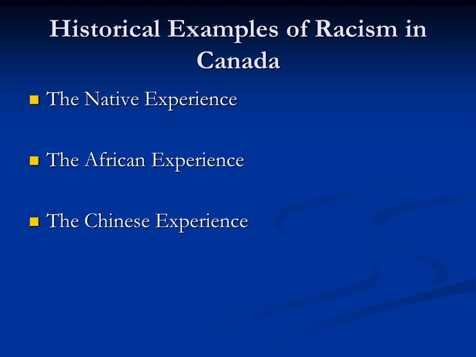 Historical Examples of Racism in Canada