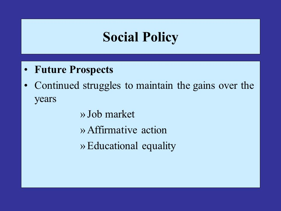 Social Policy Future Prospects
