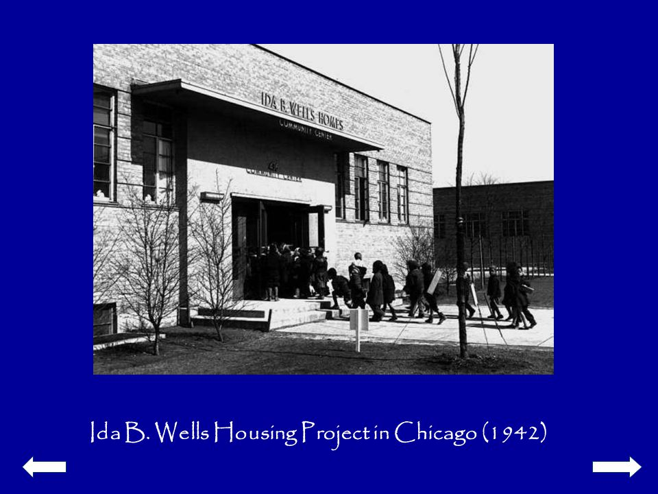 Ida B. Wells Housing Project in Chicago (1942)