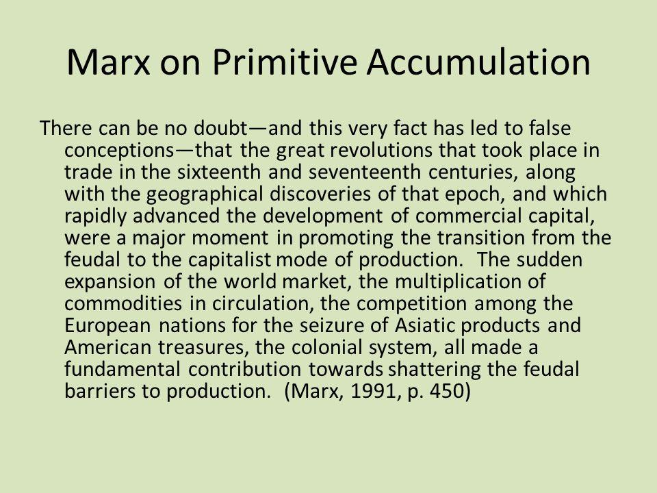 Marx on Primitive Accumulation