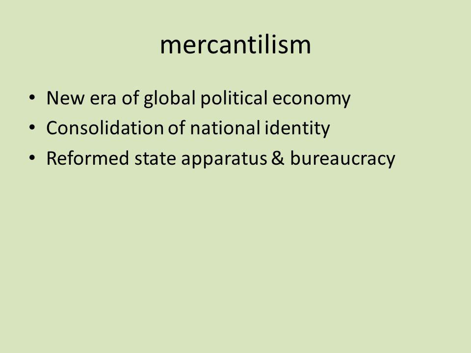 mercantilism New era of global political economy