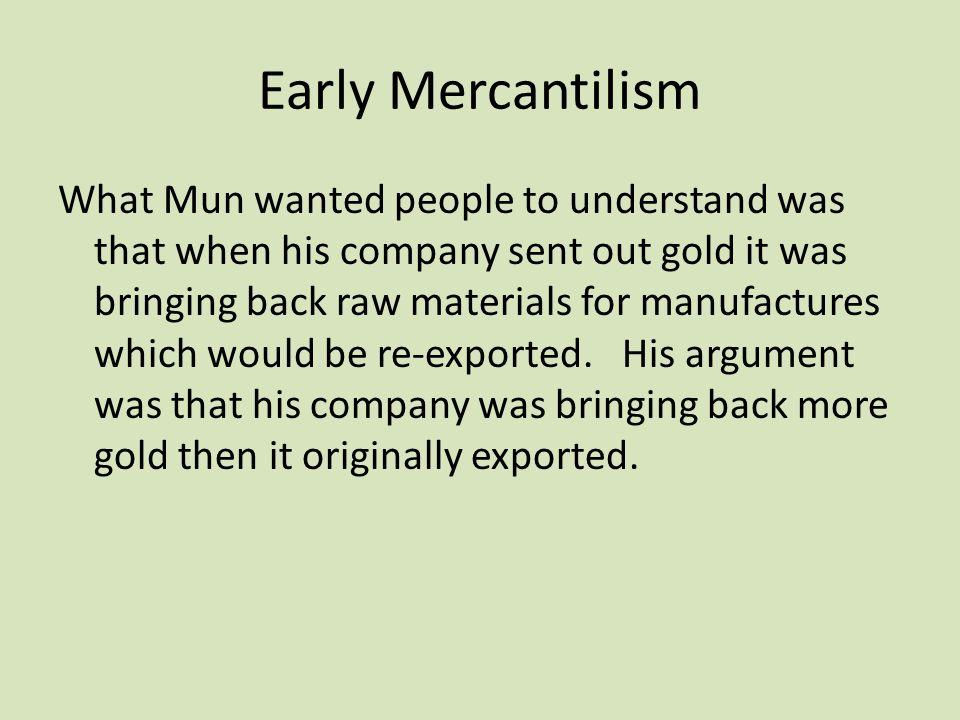Early Mercantilism