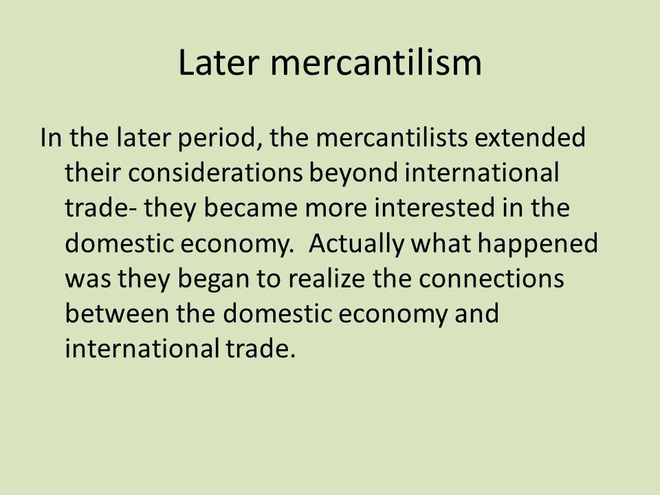 Later mercantilism