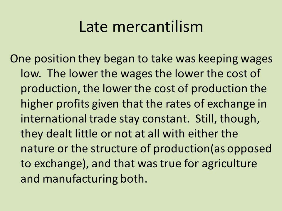 Late mercantilism